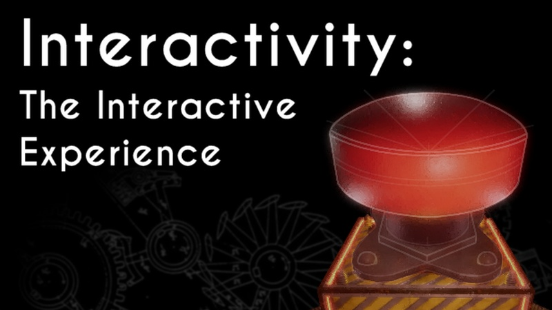 Interactivity: The Interactive Experience | Aetheric Games, Pixeljam