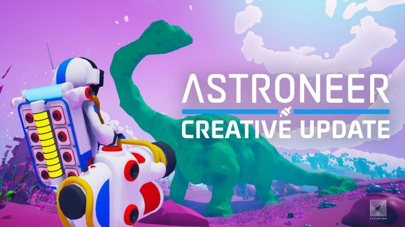 Astroneer - Creative Update   System Era Softworks