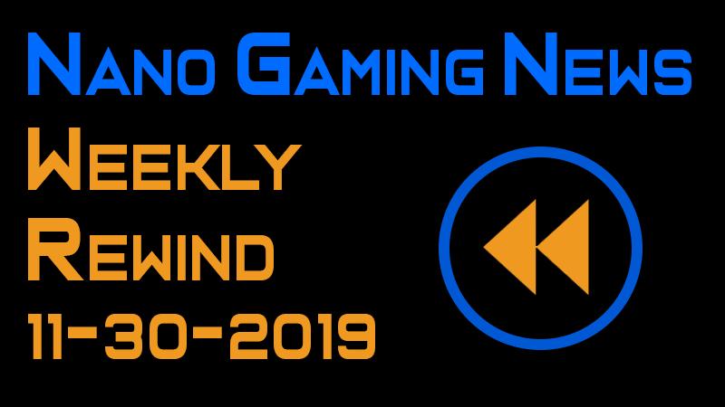Nano Gaming News - Weekly Rewind: November 30, 2019