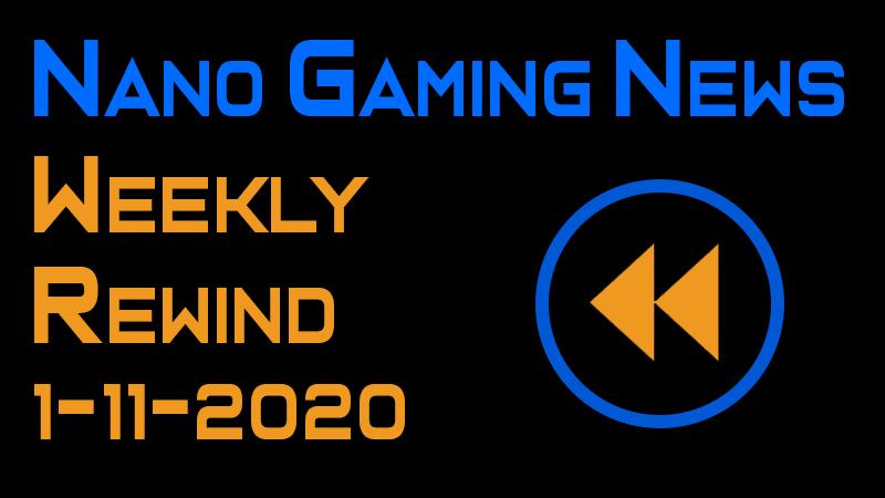 Nano Gaming News - Weekly Rewind: January 11, 2020