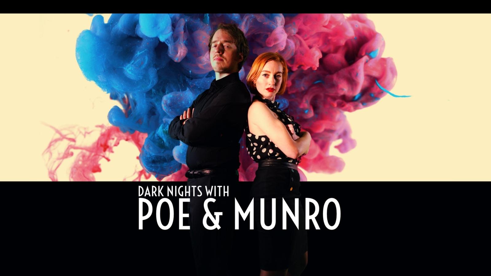 Dark Nights with Poe and Munro | D'Avekki Studios