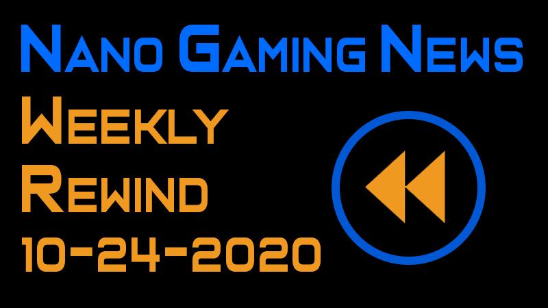 Nano Gaming News - Weekly Rewind: October 24, 2020