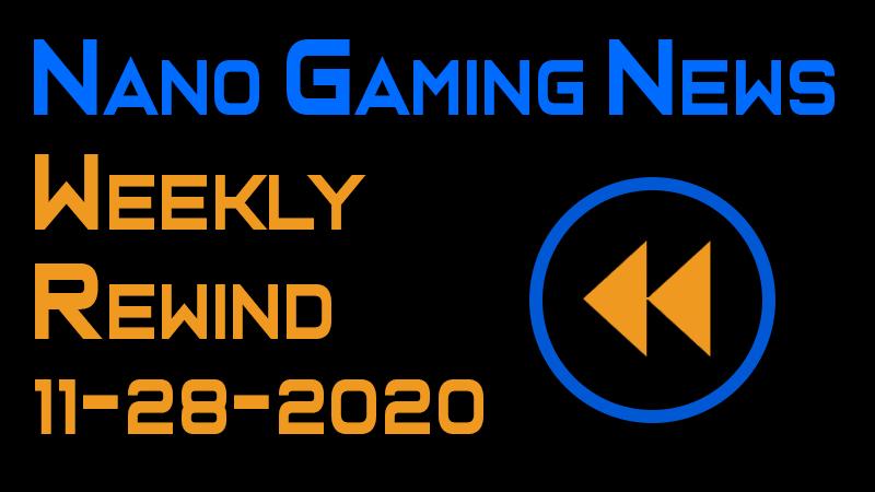 Nano Gaming News - Weekly Rewind: November 28, 2020