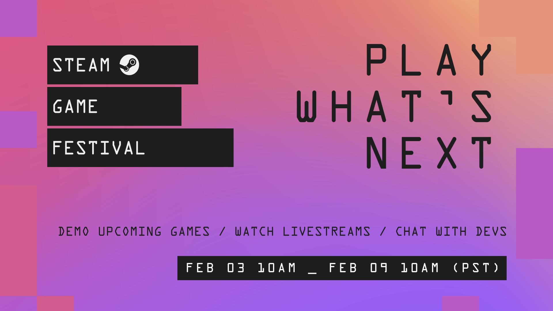 Steam Game Festival: February 2021 Edition | Valve