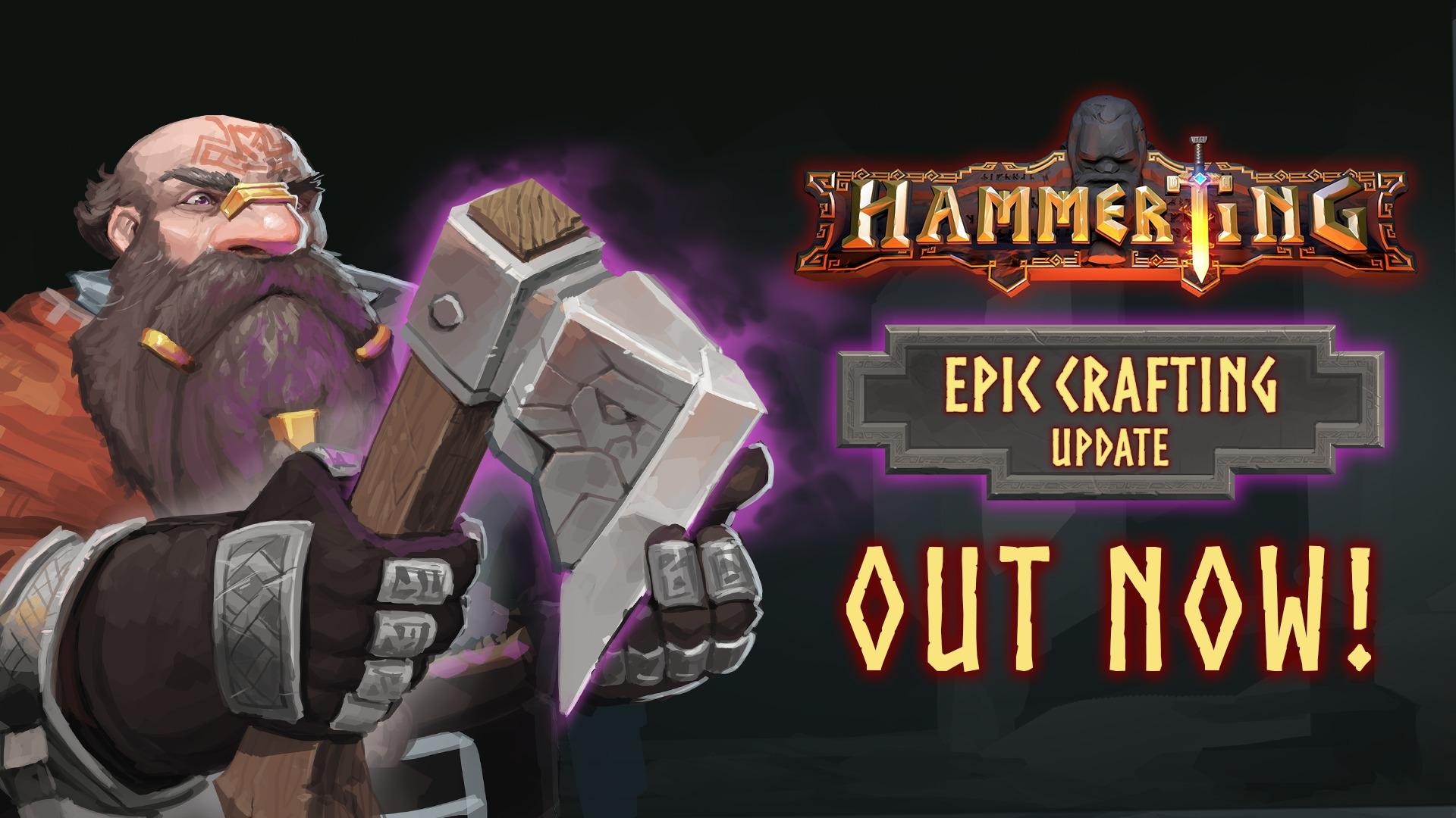 Hammerting - Epic Crafting Update   Team17, Warpzone Studios